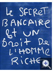 Denis Robert - Le secret bancaire...