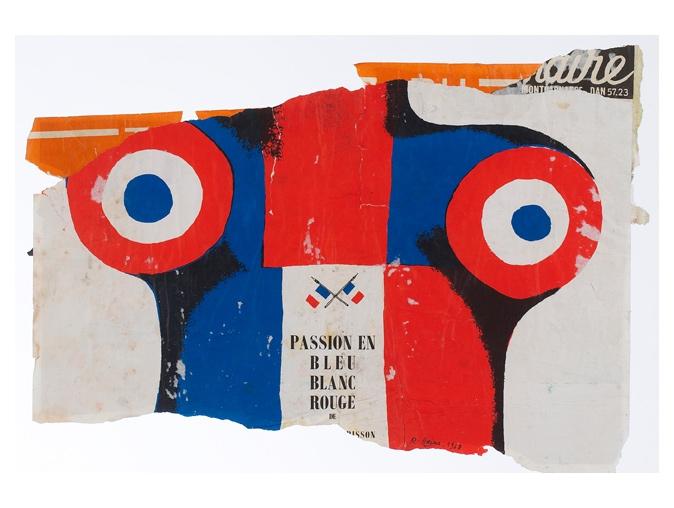 Raymond Hains - Passion en bleu blanc rouge