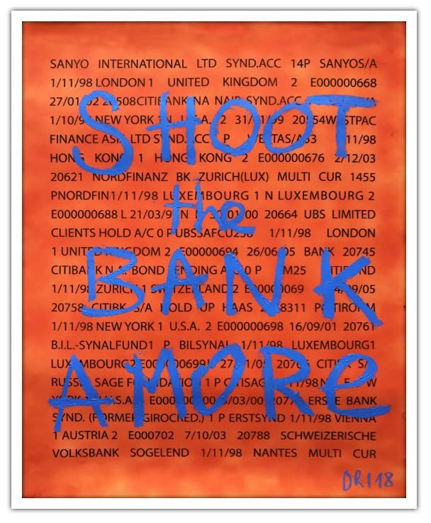 Denis Robert - Shoot the bank amore