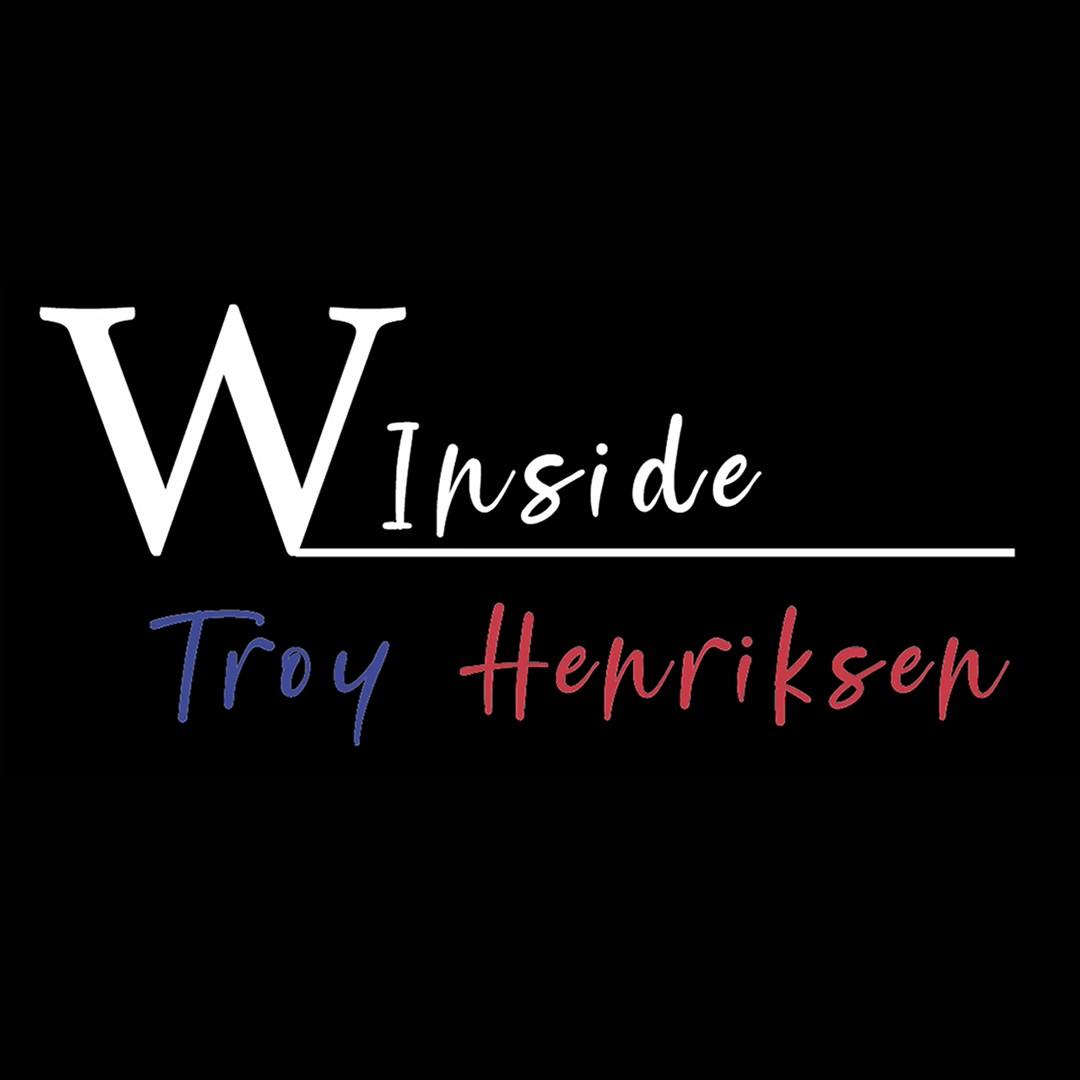 W Inside   Troy Henriksen
